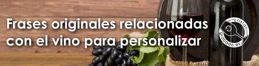 Frases originales relacionadas con el vino